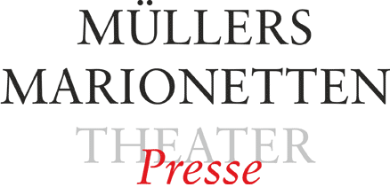 Müllers Marionetten-Theater – Presse